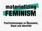 Veranstaltungstipp: Lesung und Diskussion 'materializing FEMINISM' – 12. Januar, P8café
