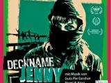 """""""Deckname Jenny"""" Filmvorführung im Barrio –21.04.//19Uhr"""